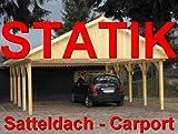 Statik Berechnung Satteldach Carports Breite: 4,50 m