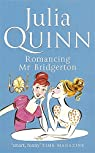Romancing Mr Bridgerton: Number 4 in series par Quinn