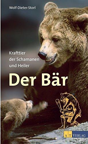 Der Bär: Krafttier der Schamanen und Heiler (Bars Farm)