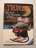 Trubloff, die Maus die Balalaika spielte