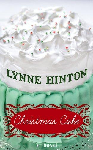 Christmas Cake (Center Point Premier Fiction (Large Print)) by J. Lynne Hinton (2010-12-01)