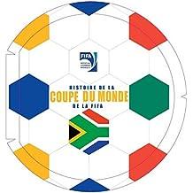 Histoire de la Coupe du monde de la FIFA