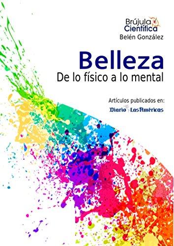 Belleza : De lo físico a lo mental (Brujula Cientifica nº 2)