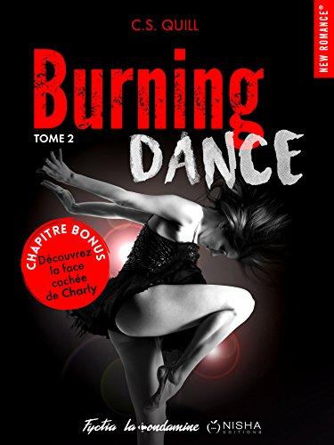 Burning Dance - tome 2 Chapitre bonus La face cachée de Charly par [Quill, C s]