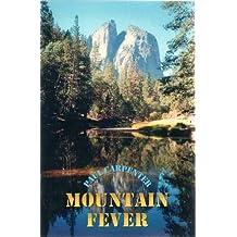Mountain Fever: Six Global Hikes