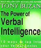 The Power of Verbal Intelligenc: 10 Ways to Tap into your Verbal Genius