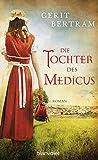 Die Tochter des Medicus: Roman