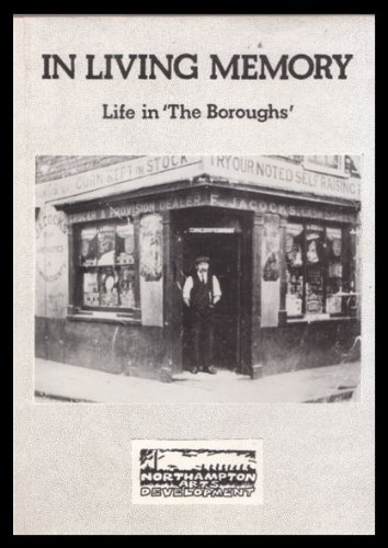 In Living Memory: Life in the Boroughs