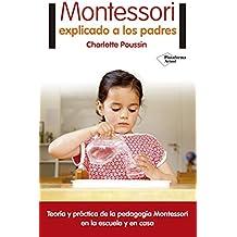 Montessori explicado a los padres / Montessori for Parents
