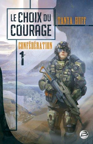Confdration T01 Le Choix du courage