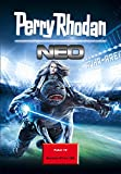Perry Rhodan Neo Paket 10: Perry Rhodan Neo Romane 97 bis 100 (Perry Rhodan Neo Paket Sammelband)
