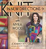Knit in New Directions: A Journey into Creativity..