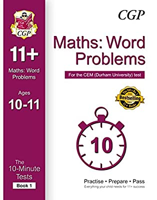 10-Minute Tests for 11+ Maths: Word Problems Ages 10-11 (Book 1) - CEM Test (CGP 11+ CEM) by Coordination Group Publications Ltd (CGP)