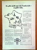 70er Jahre : REISEZIEL FRANKREICH - alte Werbung /Originalwerbung/ Printwerbung /Anzeige /Anzeigenwerbung Format 15,5 x 27,5 cm