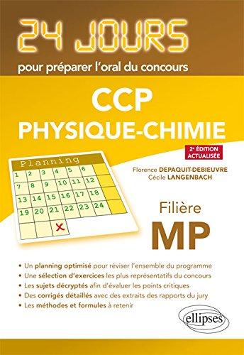Physique 24 jours pour préparer loral du concours CCP – Filière MP – 2e édition actualisée