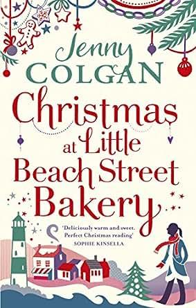 Christmas at Little Beach Street Bakery: The best feel ...