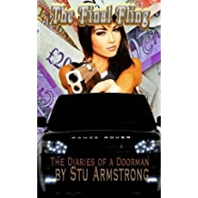 The Diairies of a Doorman Final Fling by Stu Armstrong (2015-11-26)