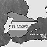 El Colmo (feat. Sitillo & DJ Fixi) [Explicit]
