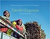 Gandhi express : La Marche du Sel