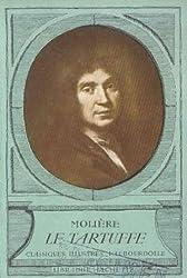 Molière. Le Tartuffe, comédie avec la préface et les 3 placets, publiée conformément au texte de l'édition des eGrands écrivains de la Francee... par René Vaubourdolle