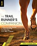 The Trail Runner's Companion: A Step-...