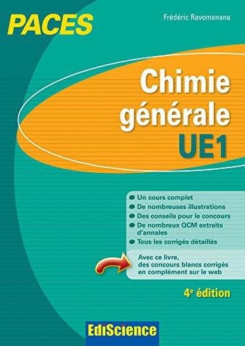 Chimie générale-UE1 PACES - 4e éd.: Manuel, cours + QCM corrigés