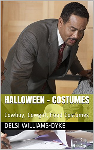 : Cowboy, Cowgirl, Food Costumes (English Edition) (Halloween Cowgirl)