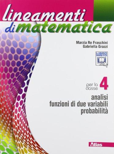 Lineamenti di matematica. Con espansione online. Per le Scuole superiori: 4
