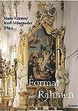 Format und Rahmen: Vom Mittelalter bis zur Neuzeit