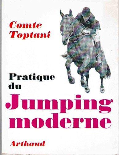 Pratique du jumping moderne (Equitation) - traduit de l'anglais par Dominique Raoul-Duval, préface de Michel Raoul-Duval, dessins originaux de Robert Lalou