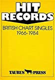 Hit Records, British Chart Singles, 1966-1984 - Günter Ehnert