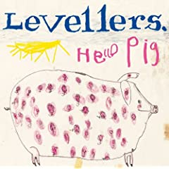 Hello Pig (Remastered)