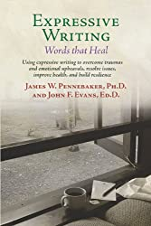 Expressive Writing: Words That Heal (English Edition)