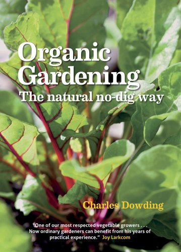 Organic Gardening: The natural no-dig way por Charles Dowding