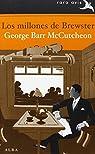 Los millones de Brewster par George Barr McCutcheon