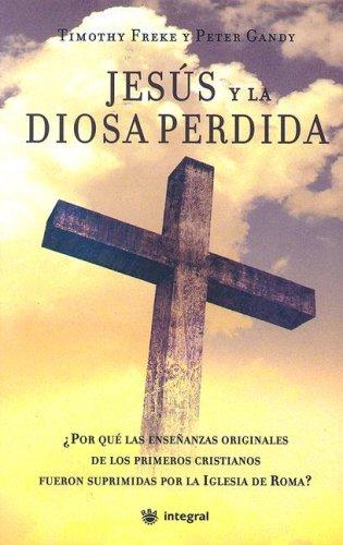 Jesus y la diosa perdida (OTROS INTEGRAL)