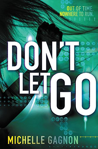 Don't Let Go (Don't Turn Around) por Michelle Gagnon