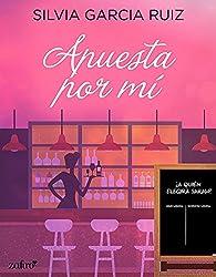 Apuesta por mí par Silvia García Ruiz