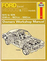Ford Escort Mexico and RS Models 1970-74 Owner's Workshop Manual (Classic Reprint Series: Owner's Workshop Manual) by J. H. Haynes (1988-09-01)