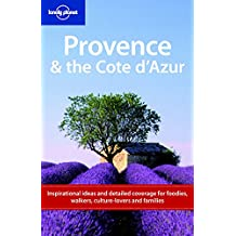 Lonely Planet Provence & the Cote d'Azur (LONELY PLANET PROVENCE AND THE COTE D'AZUR)