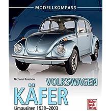 Volkswagen  Käfer: Limousinen 1938-2003 (Modellkompass)