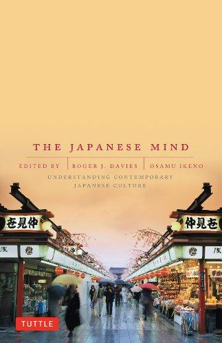 The Japanese Mind: Understanding Contemporary Japanese Culture por Roger J. Davies
