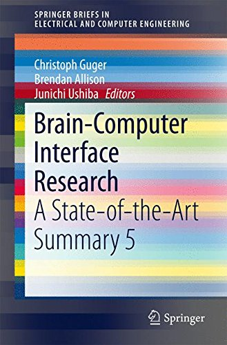 Engineering Bücher Computer (Brain-Computer Interface Research: A State-of-the-Art Summary 5 (SpringerBriefs in Electrical and Computer Engineering))