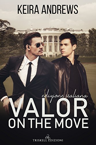 Valor on the move – Edizione italiana