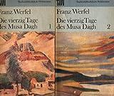 Die vierzig Tage des Musa Dagh, Band 1 und 2.