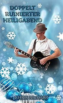 Doppelt Ruinierter Heiligabend (German Edition) by [McHart, Chris]