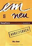 Em. Neu hauptkurs. Arbeitsbuch. Per le Scuole superiori: 2