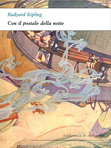 Con il postale della notte (Biblioteca di Alphaville Vol. 18)