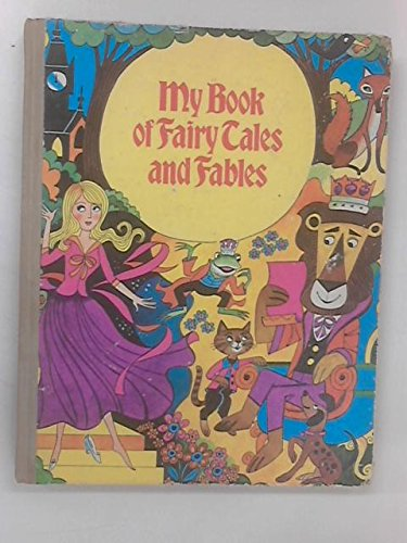 My Book Of Fairy Tales And Fables