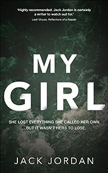 My Girl (English Edition) von [Jordan, Jack]